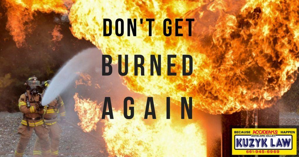 Don't Get Burned Again Burn Injury Palmdale